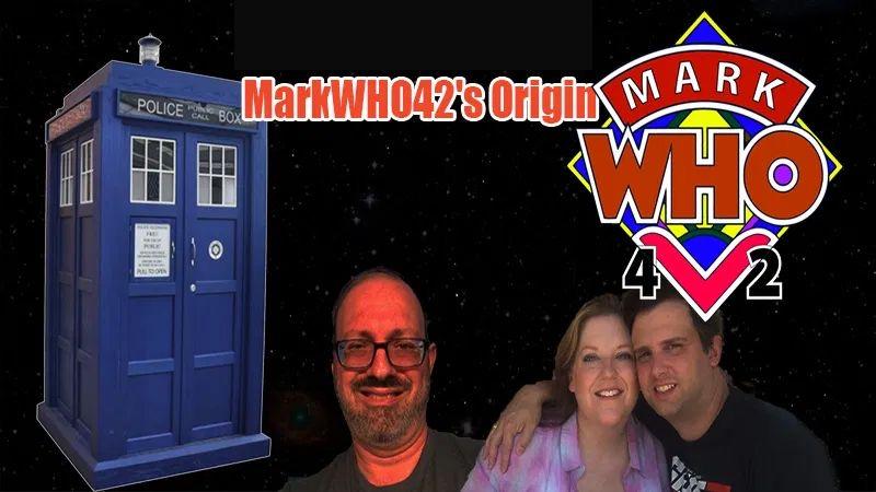 MarkWHO42's Universe - Episode 18 - MarkWHO42's Origin