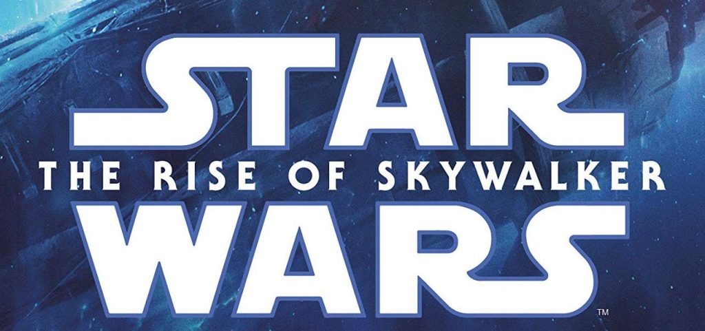 MarkWHO42's Universe - Episode 25 - Star Wars: The Rise of Skywalker