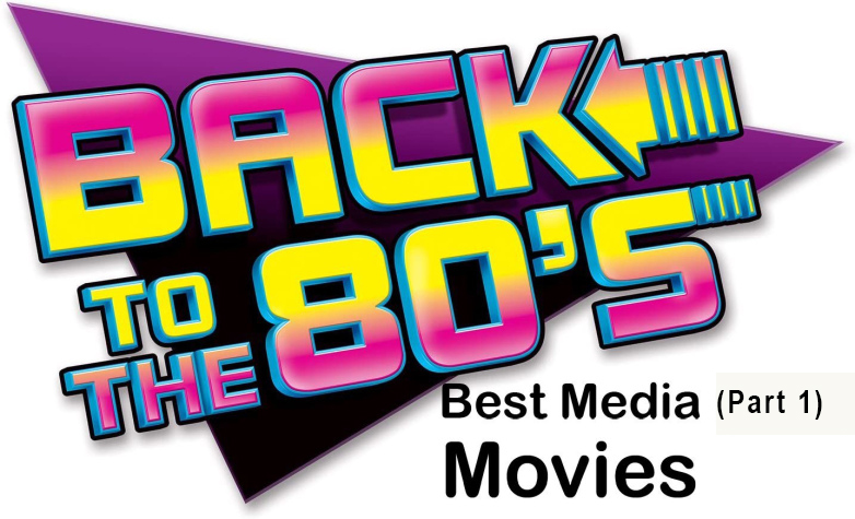 MarkWHO42's Universe - Episode 44 - Best Media of the 1980's (Part One) - Movies